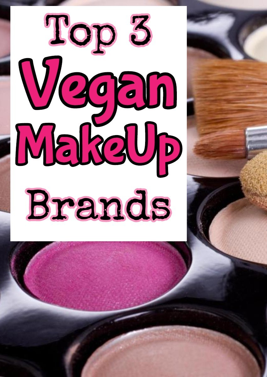 Best Vegan Makeup Brands - Here are the Top 3 Types of Vegan Makeup